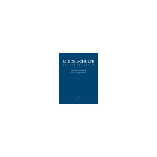 Middelschulte W. - Organ Works, Vol.3 (complete) (Urtext) Original Compositions.