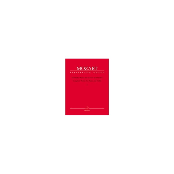 Mozart W.A. - Complete Works Vol.1 for Violin and Piano