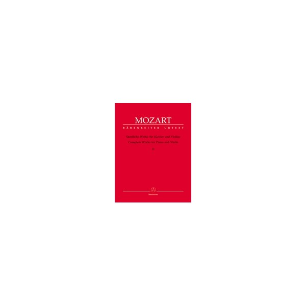 Mozart W.A. - Complete Works Vol.2 for Violin and Piano (Sonatas K.376,