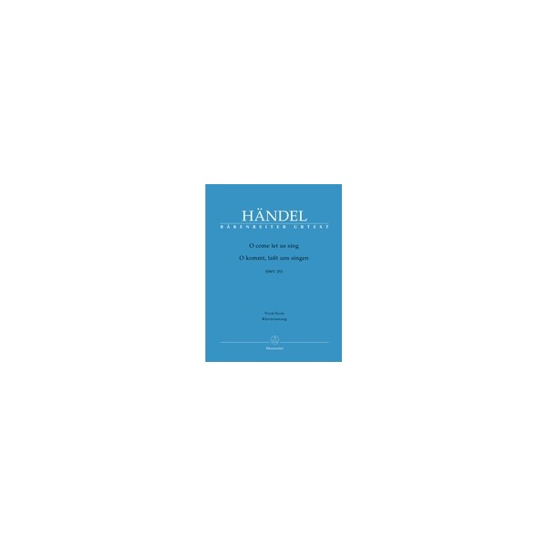 Handel G.F. - O come let us sing (HWV 253) (E-G) (Chandos Anthem) (Urtext).