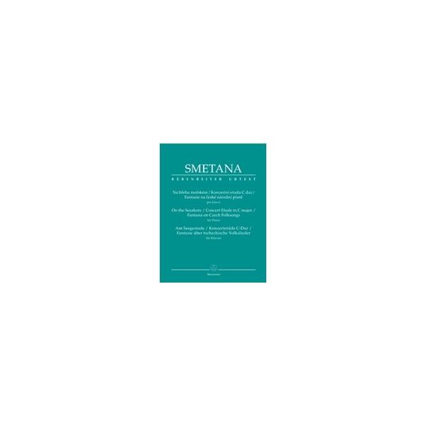 Smetana B. - On the Seashore / Concert Etude in C / Fantasia on Czech Folksongs