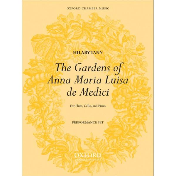 The Gardens of Anna Maria Luisa de Medici - Tann, Hilary