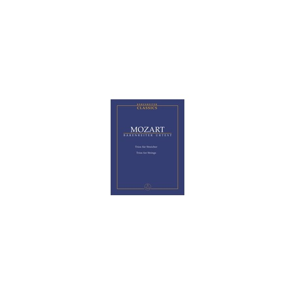 Mozart W.A. - Trios for Strings (K.563,562e,266/271f) (Urtext).
