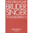 Various Composers - Bruder Singer. 396 Songs and Canons.