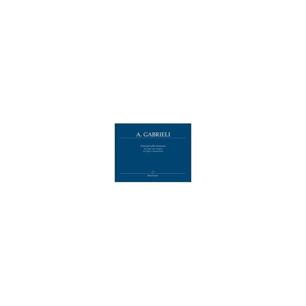 Gabrieli A. - Organ and Piano Works, Vol. 5: Canzoni alla Francese.