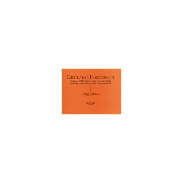 Frescobaldi G. - Organ and Piano Works, Vol. 1: Fantasias, Canzoni, alla Francese.