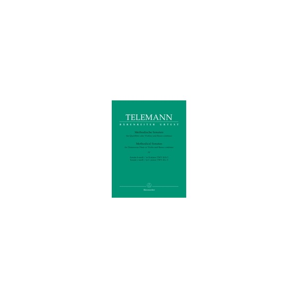 Telemann G.P. - Methodical Sonatas, Vol. 4: B minor, C minor (Urtext).