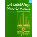 Old English Organ Music for Manuals Book 4 - Trevor, C. H.