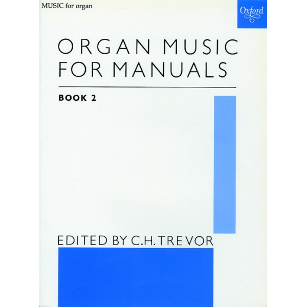 Organ Music for Manuals Book 2 - Trevor, C. H.