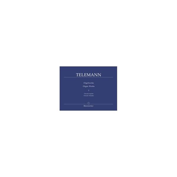 Telemann G.P. - Organ Works, Vol. 1: Chorale Preludes.