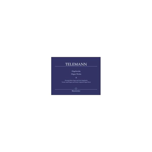 Telemann G.P. - Organ Works, Vol. 2: 20 Short Fugues and Free Organ Pieces.
