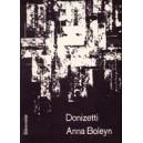Donizetti, Gaetano - Anna Bolena / Anna Boleyn. Opera (G).