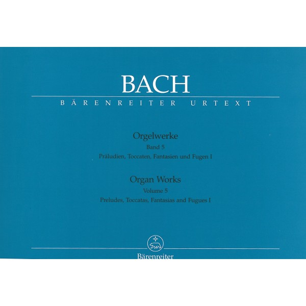 Bach J.S. - Organ Works Vol. 5: Preludes, Toccatas, Fantasias & Fugues (Part 1)