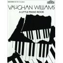 A Little Piano Book - Vaughan Williams, Ralph