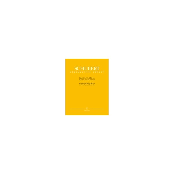 Schubert F. - String Trios Complete (in B-flat D 471, in B-flat D 581 versions