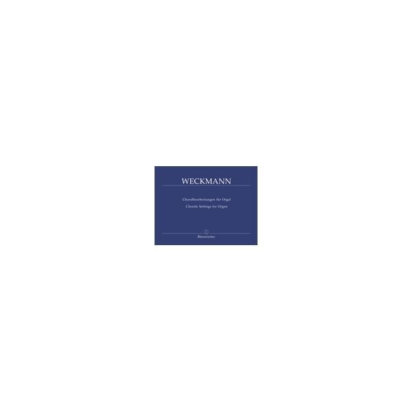 Weckmann M. - Chorale Arrangements.