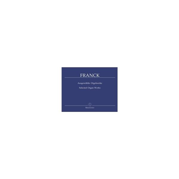 Franck C. - Selected Organ Works.