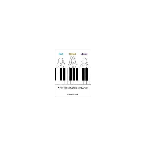 Bach J.S. - New Little Notebook for Piano (collection of Bach, Handel & Mozart)