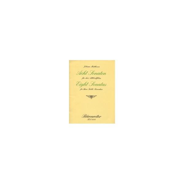 Mattheson J. - Sonatas  (8), Op.1/ 3-10.