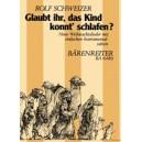 Schweizer R. - Glaubt Ihr, Das Kind Konnt Schlafen? Neue Weihnachtslieder (G).