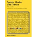 Various Composers - Spiele Lieder und Tanze.  Old Pieces.