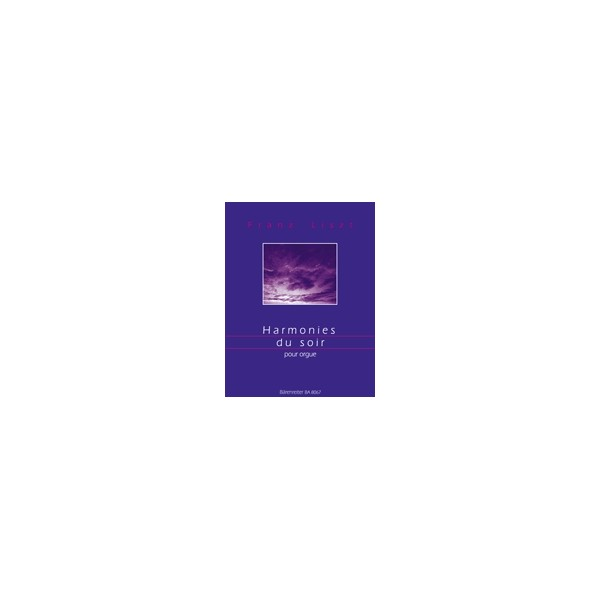 Liszt F. - Harmonies du Soir (arranged for organ in the style of Max Reger by