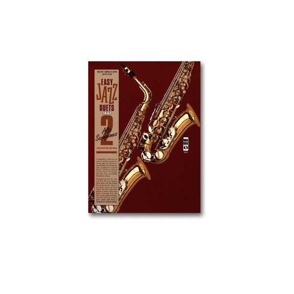 Easy Jazz Duets for Two Alto Saxophones and Rhythm Section