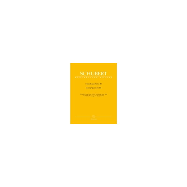 Schubert F. - String Quartets, Vol. 3 (D.74, D.87 (Op.post.125/1),
