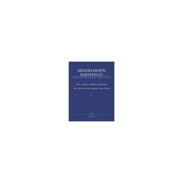 Mendelssohn-Bartholdy F. - Organ Works, Vol. 2, 6 Sonatas Op.65.