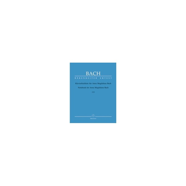 Bach J.S. - Anna Magdalena Notebook of 1725 (Urtext).