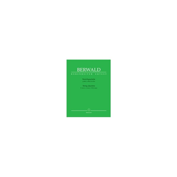 Berwald F.A. - String Quartets (G min, A min, E flat maj) (Urtext).
