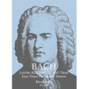 Bach J.S. - Easy Piano Pieces and Dances.