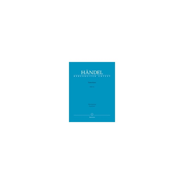 Handel G.F. - Tamerlano (HWV 18) (It) (Urtext).