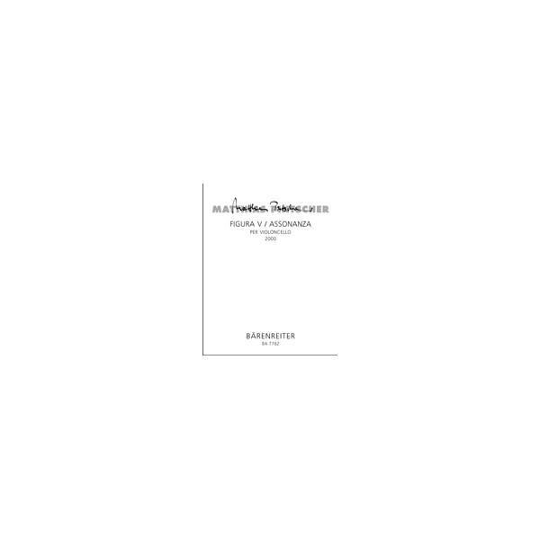 Pintscher M. - Figura V / Assonanza per violoncello.