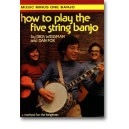 How to Play the Five-String Banjo - The Dick Weissman Method, vol. I