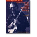 How to Play the Five-String Banjo - The Dick Weissman Method, vol. II