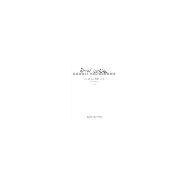 Kelterborn R. - String Quartet No.6 (2001).