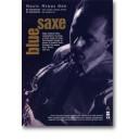 Bluesaxe: Blues for Saxophone, trumpet or clarinet