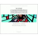 Various Composers - Kleine Choralvorspiele und Begleitsaetze.  Advent und Weihnachten.