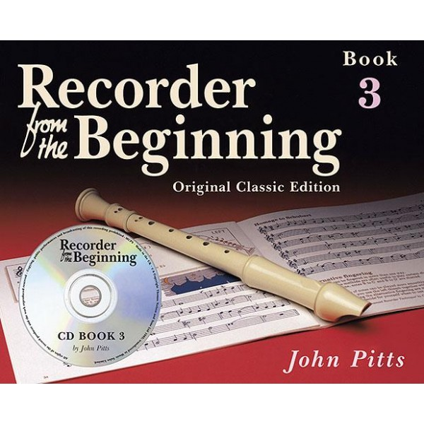 Recorder From The Beginning: Pupils Book 3 (CD Edition) - Classic Edition - Pitts, John (Author)