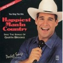 Garth Brooks: Happiest Man in Country