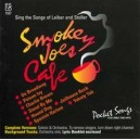 Smokey Joes Cafe - The Songs of Leiber and Stoller