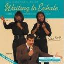 Hits of Waiting To Exhale, Vol. 1
