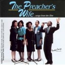 The Preachers Wife Songs