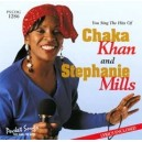 Hits Of Chaka Khan & Stephanie Mills