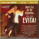 Dont Cry for Me Argentina...Songs From Evita! (2 CD Set)
