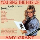 You Sing Amy Grant
