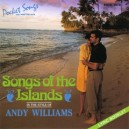 Andy Williams: Songs Of The Islands