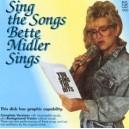 Sing The Songs Bette Midler Sings