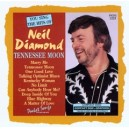 The Hits of Neil Diamond: Tennesse Moon
